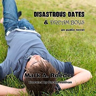 Disastrous Dates & Dream Boys cover art