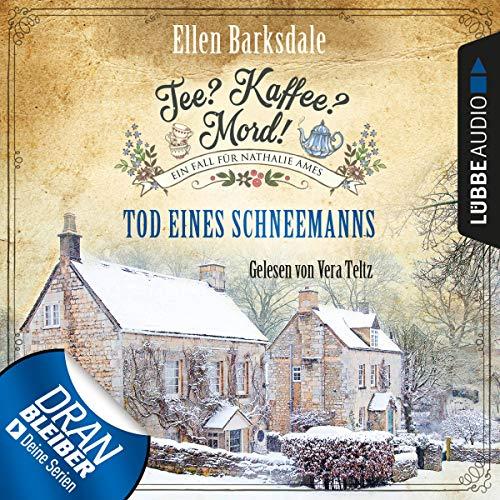 Tod eines Schneemanns: Tee? Kaffee? Mord! 6