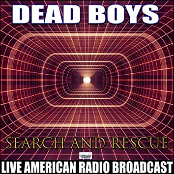 Search And Rescue (Live)