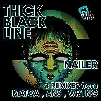 Nailer - Thick Black Line