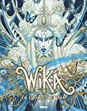 Wika - Tome 03 - Édition collector