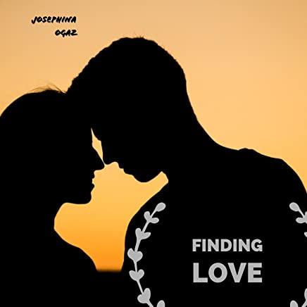 Finding Love - Kindle edition by Josephina Ogaz  Literature