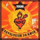 Revolución de amor von Maná
