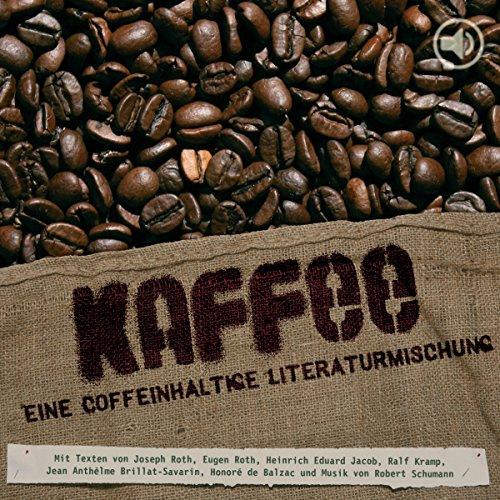 『Kaffee. Eine coffeinhaltige Literaturmischung』のカバーアート