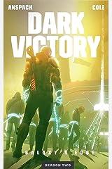 Dark Victory (Galaxy's Edge Book 12) Kindle Edition