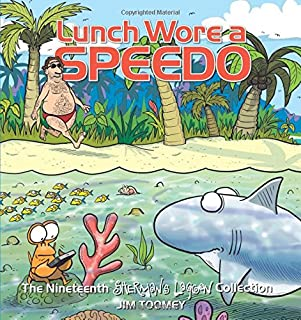 Lunch Wore a Speedo, 19: The Nineteenth Sherman's Lagoon Collection