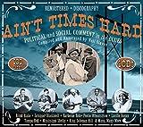 Ain't Times Hard.Political & Social Comment - Various
