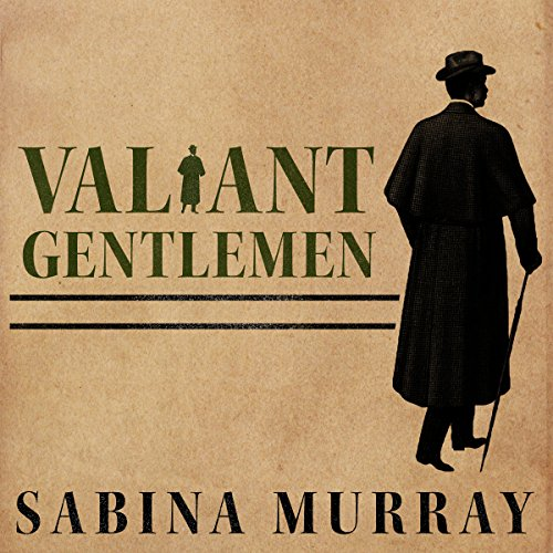 Valiant Gentlemen     A Novel              By:                                                                                                                                 Sabina Murray                               Narrated by:                                                                                                                                 David Colacci                      Length: 20 hrs and 15 mins     11 ratings     Overall 3.9