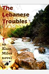 The Lebanese Troubles Kindle Edition
