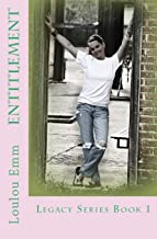 Entitlement: Legacy Series Book 1