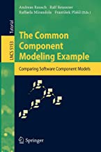 The Common Component Modeling Example: Comparing Software Component Models (Lecture Notes in Computer Science)