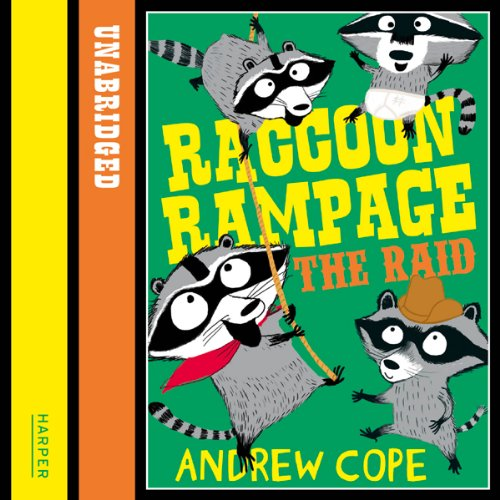 Awesome Animals: Raccoon Rampage - The Raid audiobook cover art