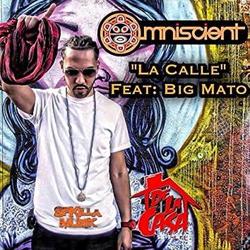 La Calle (feat. Big Mato)