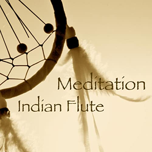 Meditation Indian Flute Music: Relaxing Sound for Serenity