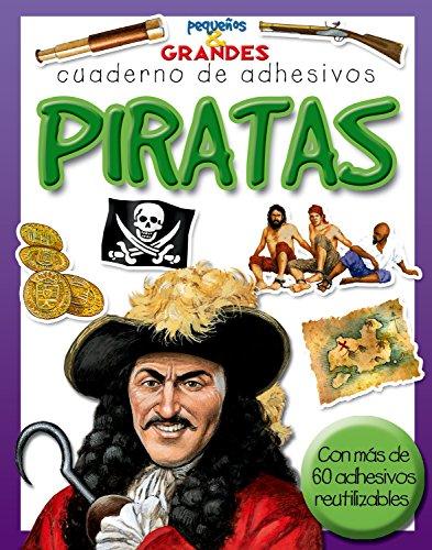 Piratas (Pequeños & Grandes cuadernos de adhesivos)
