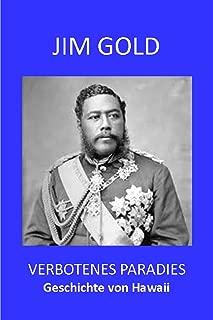 Verbotenes Paradies. Die Geschichte von Hawaii. (German Edition)