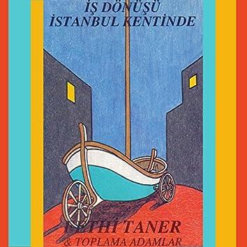 İş Dönüşü İstanbul Kentinde