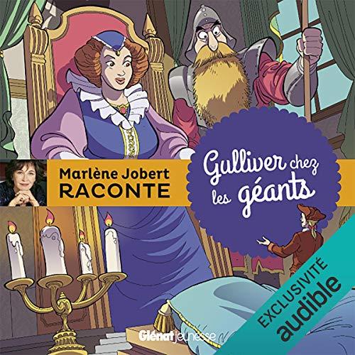 Gulliver chez les géants audiobook cover art