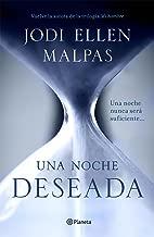 Una noche. Deseada (Edición dedicada): Primer volumen de la trilogía Una noche (Spanish Edition)