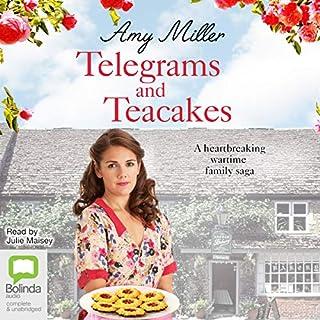 Telegrams and Teacakes     Wartime Bakery, Book 3              Auteur(s):                                                                                                                                 Amy Miller                               Narrateur(s):                                                                                                                                 Julie Maisey                      Durée: 6 h et 10 min     Pas de évaluations     Au global 0,0