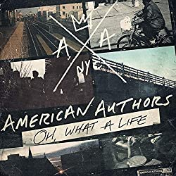 American Authors Best Day Of My Life 2013 Rock