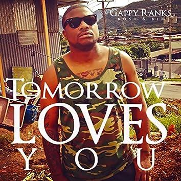 Tomorrow Loves You - Single