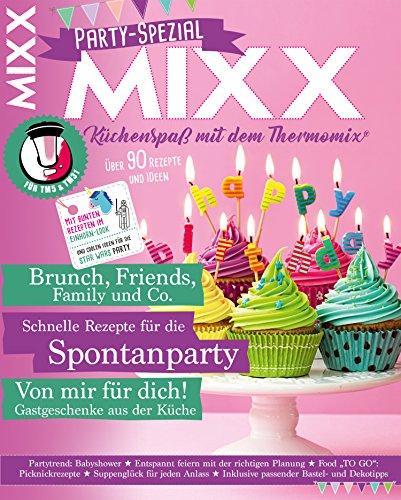 MIXX Party-Spezial: Küchenspaß mit dem Thermomix