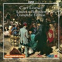 レーヴェ(1796-1869):歌曲とバラード全集