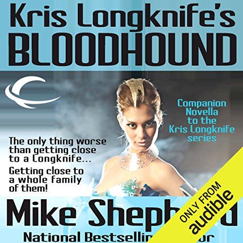 Kris Longknife's Bloodhound     A Kris Longknife Novella              Autor:                                                                                                                                 Mike Shepherd                               Sprecher:                                                                                                                                 Dina Pearlman                      Spieldauer: 3 Std. und 12 Min.     1 Bewertung     Gesamt 5,0