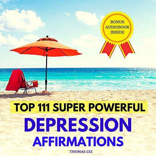 Top 111 Super Powerful Depression Affirmations Titelbild