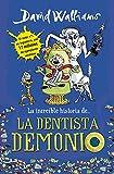 La increíble historia de... La dentista demonio...
