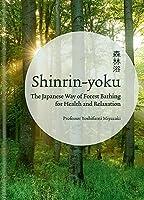 Shinrin Yoku: The Art of Japanese Forest Bathing