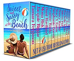Sweet and Sassy at the Beach: Get Swept Away! by [Tamara  Ferguson, Jacquie Biggar, Mona Risk, Dani Haviland, Leanne Banks, Stephanie Queen, Stacy Eaton, Nancy Radke, Aileen Fish, Rachelle Ayala, Suzanne Jenkins, Susan Jean Ricci]