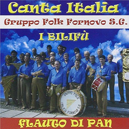Canta Italia. Flauto Di Pan