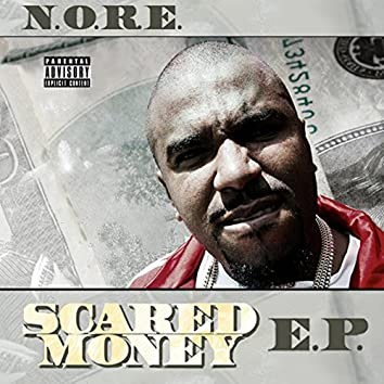 Scared Money - E.P.