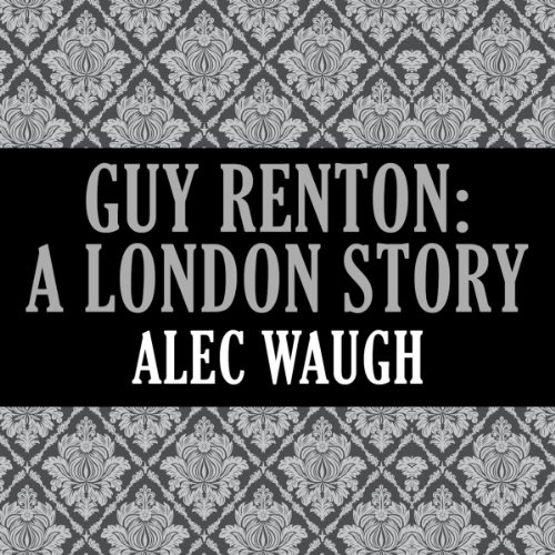 Guy Renton: A London Story audiobook cover art