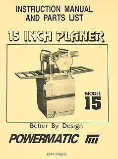 POWERMATIC Model 15 Wood Planer Instructions and Parts Manual