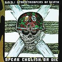 SPEAK ENGLISH OR DIE by S.O.D. (2000-02-22)