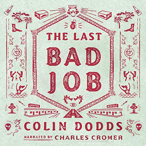 The Last Bad Job audiobook cover art