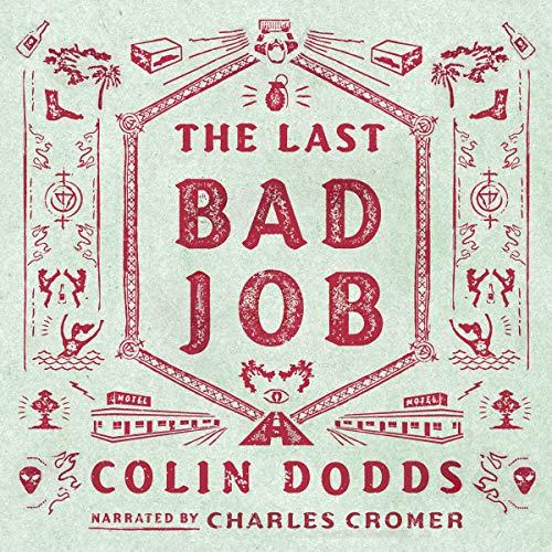The Last Bad Job cover art