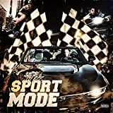 Sport Mode [Explicit]