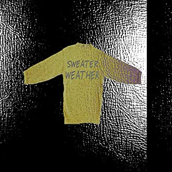 Sweater Weather (Cheddar)