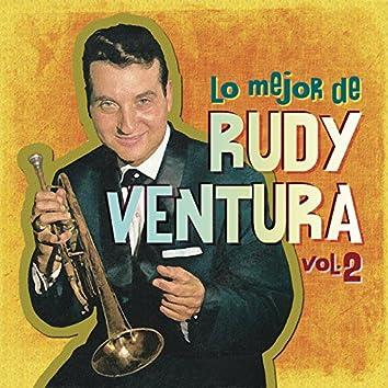 Lo Mejor de Rudy Ventura, Vol. 2