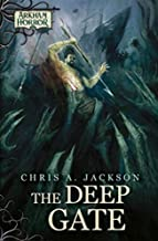 Arkham Horror Novella: The Deep Gate