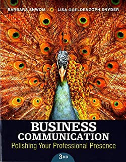 Business Communication: Polishing Your Professional Presence (3rd Edition)