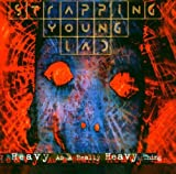 Songtexte von Strapping Young Lad - Heavy as a Really Heavy Thing