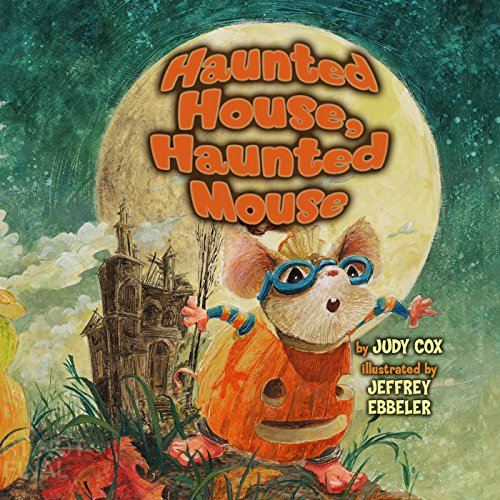 Haunted House, Haunted Mouse audiobook cover art