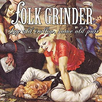 Any Old Trollop, Same Old Port (feat. Kirk Brandon)