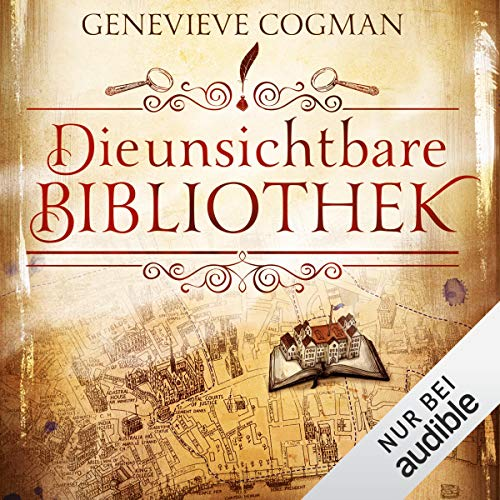 Die unsichtbare Bibliothek     Die unsichtbare Bibliothek 1              By:                                                                                                                                 Genevieve Cogman                               Narrated by:                                                                                                                                 Elisabeth Günther                      Length: 13 hrs and 42 mins     Not rated yet     Overall 0.0