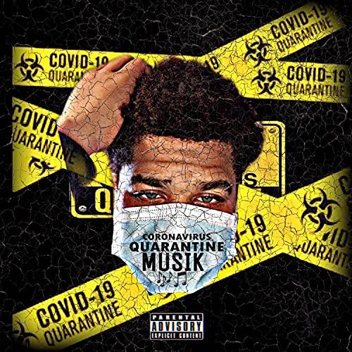 Coronavirus Quarantine Musik [Explicit]